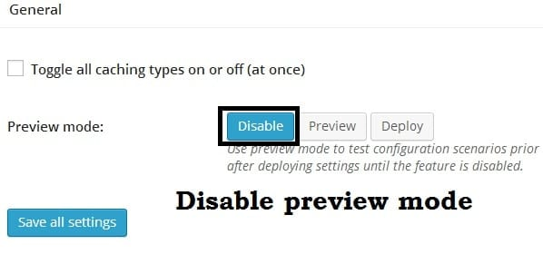 disable preview in w3 total cache